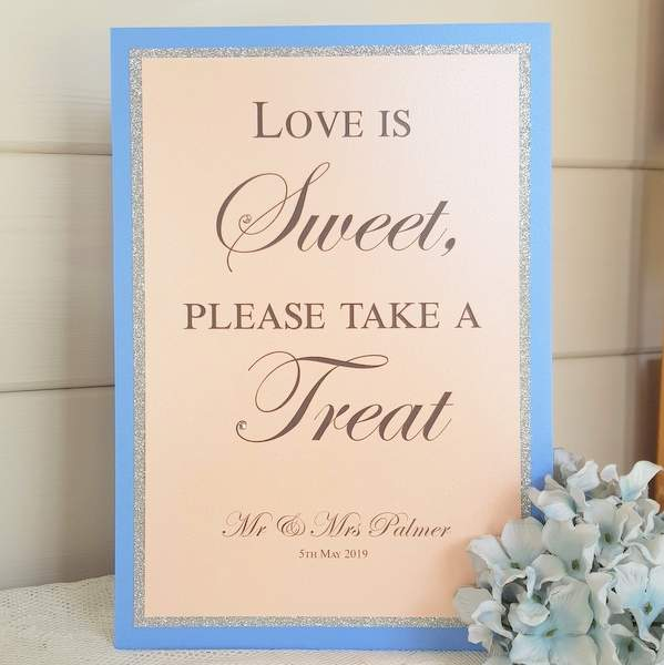 pretty love is sweet bespoke wedding sign