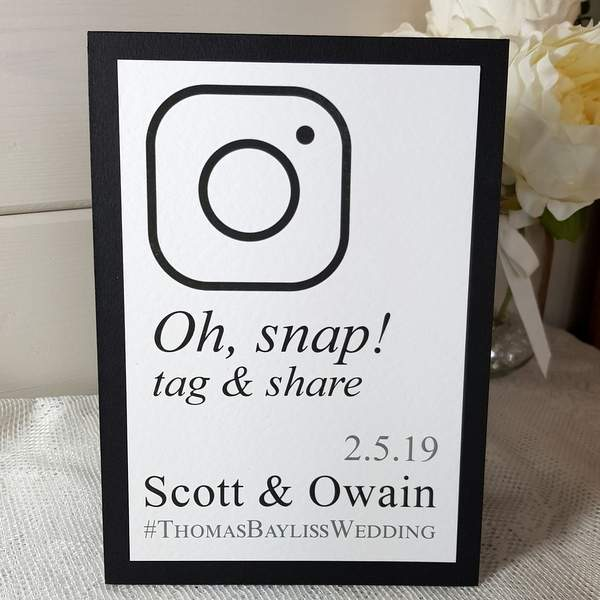 oh snap black and white wedding sign