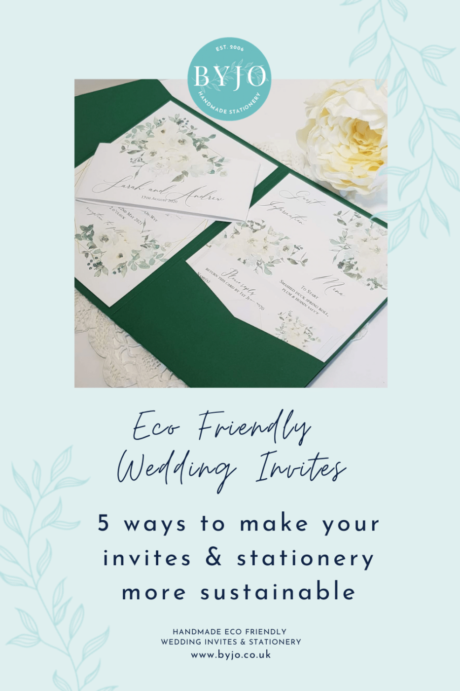 a graphic with the text eco friendly wedding invites - how to make your stationery more sustainable