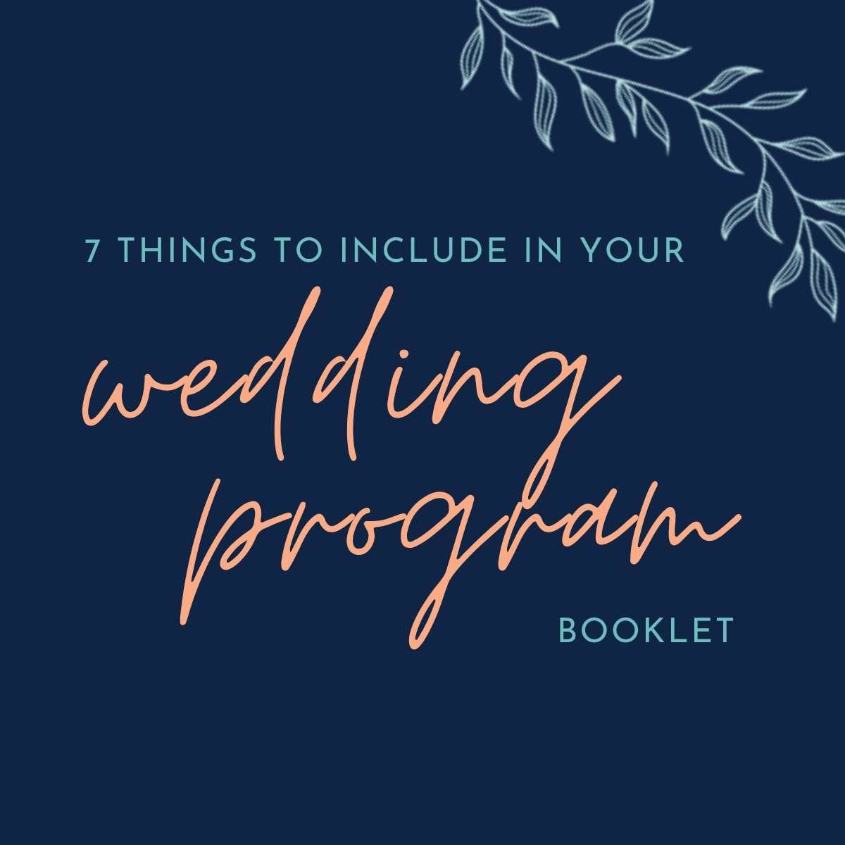 graphic 7 things to include in a wedding program booklet